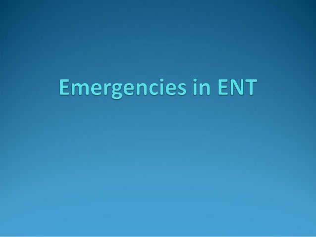 Topics: Nasal Fracture Haemorrhage - Epistaxis, Post-op Bleed Ear Emergencies Head & Neck Infections Ingested Foreign...