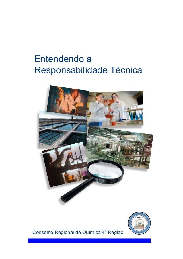 Entendendo a Responsabilidade Técnica Conselho Regional de Química 4ª Região