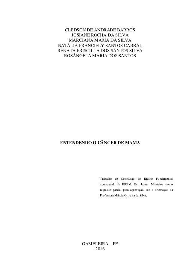 CLEDSON DE ANDRADE BARROS JOSIANE ROCHA DA SILVA MARCIANA MARIA DA SILVA NATÁLIA FRANCIELY SANTOS CABRAL RENATA PRISCILLA ...