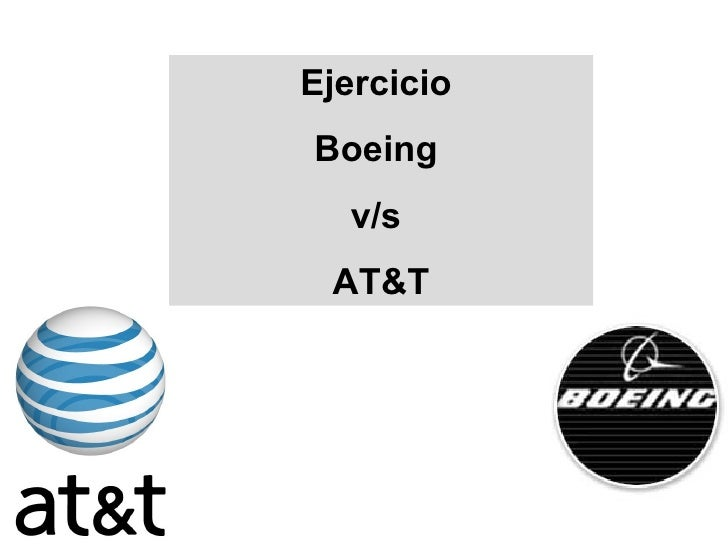Ejercicio  Boeing  v/s  AT&T