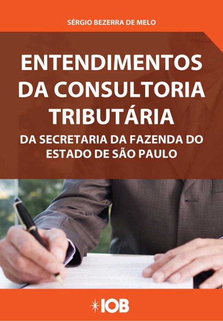 SumárioSuspensão do lançamento do imposto nas saídasinternas de mercadorias para demonstração                19Fisco pauli...