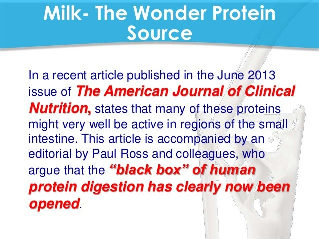 a role of milk in the human diet The importance of protein in your diet  milk, fish, soy, and eggs, as well  when proteins are digested, they leave behind amino acids, which the human body.
