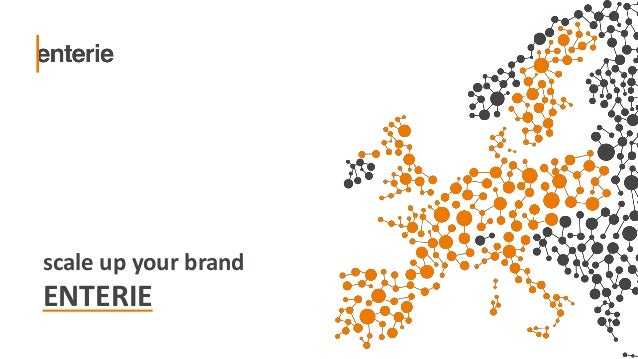 scale up your brand ENTERIE