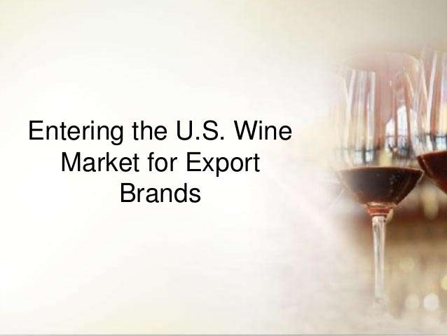 Entering the U.S. Wine Market for Export Brands