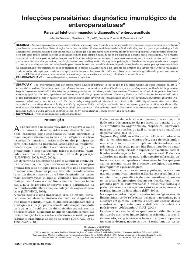 INTRODUÇÃO As parasitoses são causas relevantes de agravo à saúde em países subdesenvolvidos e em desenvolvimento, onde co...