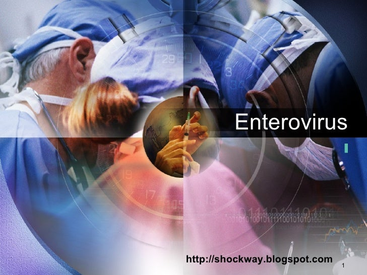 Enterovirus http://shockway.blogspot.com