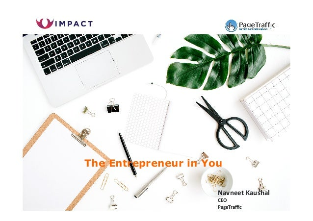 NavneetKaushal CEO PageTraffic The Entrepreneur in You