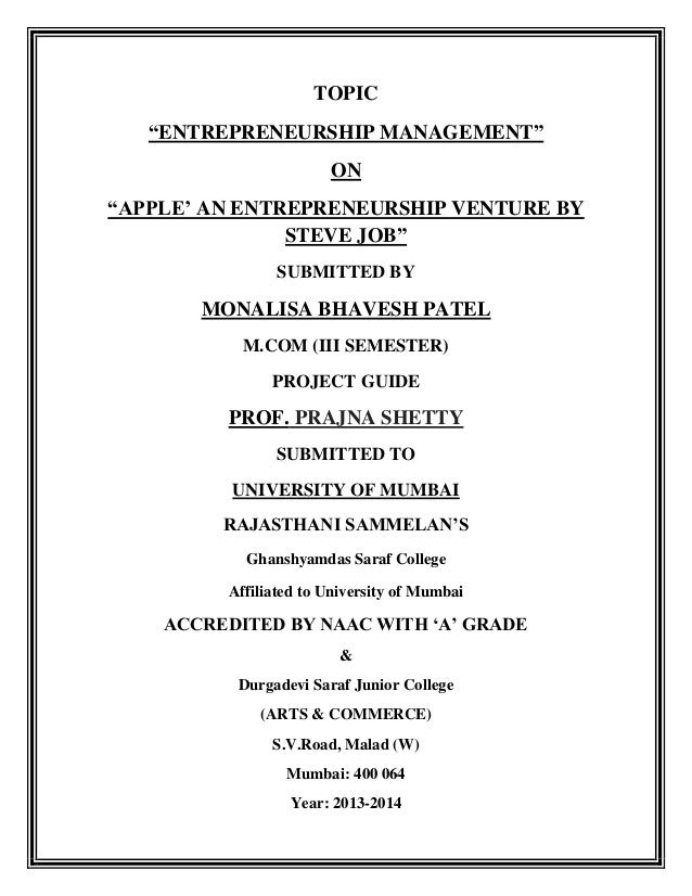 "TOPIC ""ENTREPRENEURSHIP MANAGEMENT"" ON ""APPLE"" AN ENTREPRENEURSHIP VENTURE BY STEVE JOB"" SUBMITTED BY  MONALISA BHAVESH PA..."