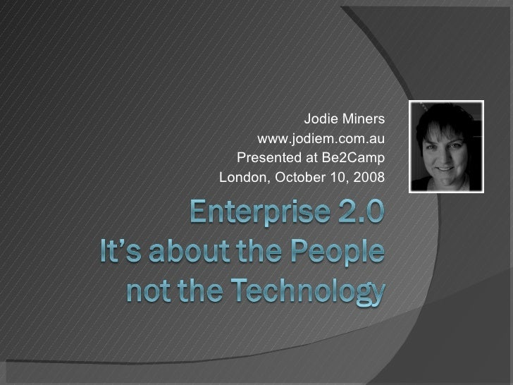 Jodie Miners www.jodiem.com.au Presented at Be2Camp London, October 10, 2008