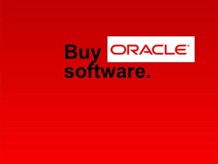 Buy  software.