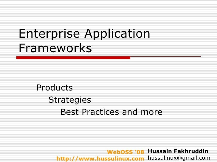 Enterprise Application Frameworks Products Strategies Best Practices and more