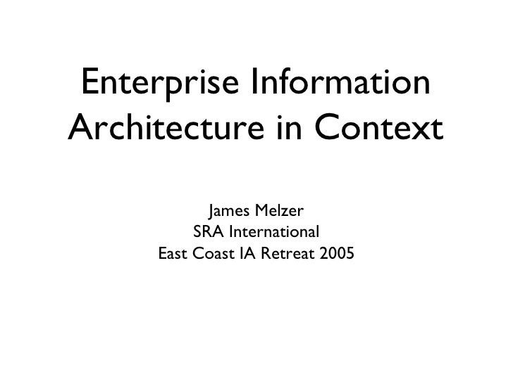 Enterprise Information Architecture in Context (later