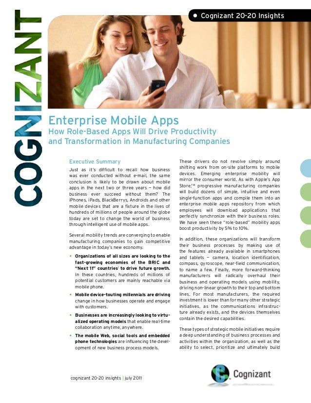 Enterprise Mobile Apps How Role-Based Apps Will Drive Productivity and Transformation in Manufacturing Companies • Cogniza...