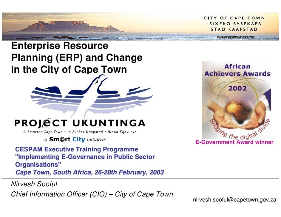 www.capetown.gov.za  Enterprise Resource Planning (ERP) and Change in the City of Cape Town                               ...