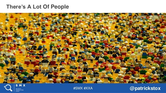 #SMX #XXA @patrickstox There's A Lot Of People