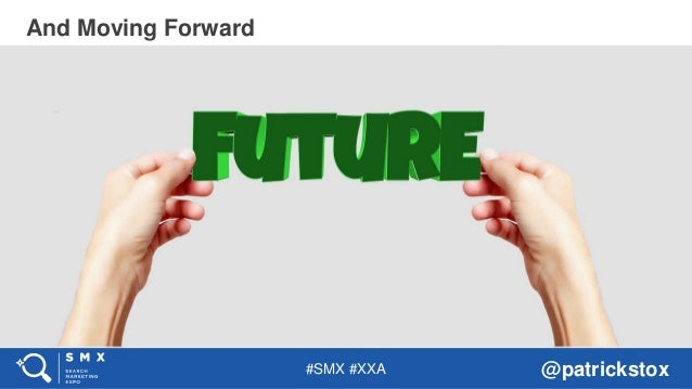 #SMX #XXA @patrickstox And Moving Forward