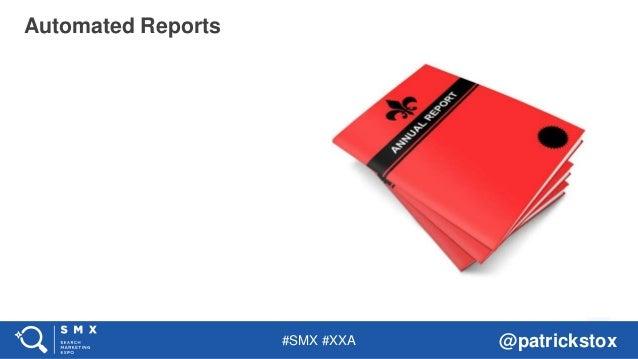 #SMX #XXA @patrickstox Automated Reports