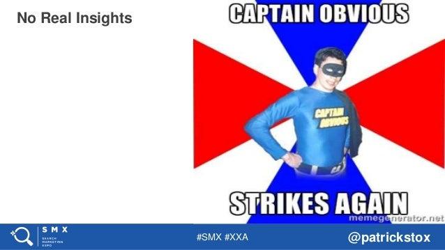 #SMX #XXA @patrickstox No Real Insights