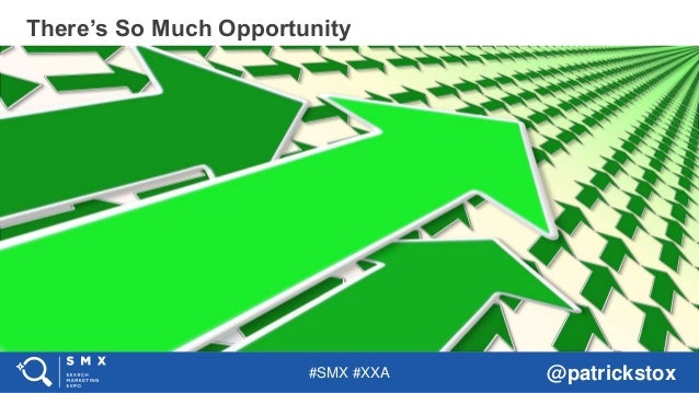 #SMX #XXA @patrickstox There's So Much Opportunity
