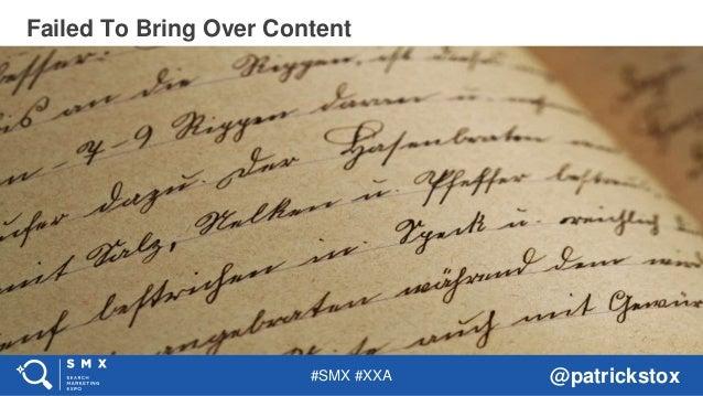 #SMX #XXA @patrickstox Failed To Bring Over Content