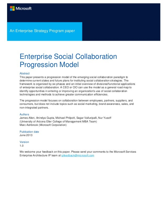 An Enterprise Strategy Program paper  Enterprise Social Collaboration Progression Model Abstract This paper presents a pro...