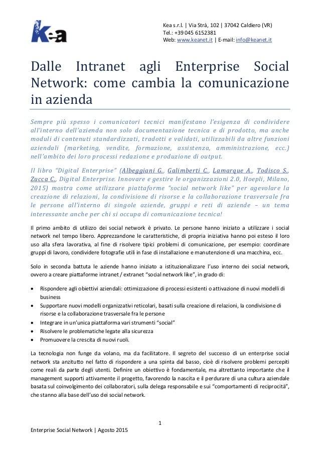 Kea s.r.l.   Via Strà, 102   37042 Caldiero (VR) Tel.: +39 045 6152381 Web: www.keanet.it   E-mail: info@keanet.it Dalle I...