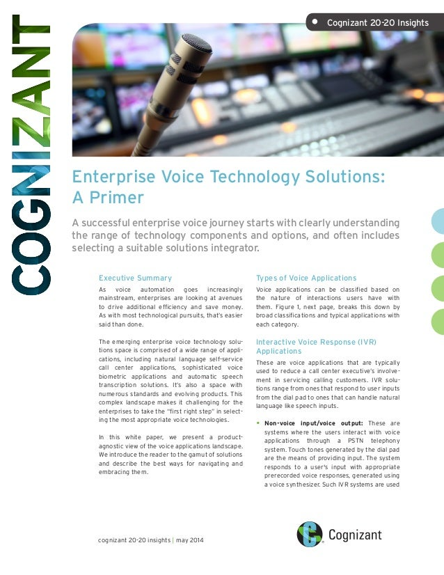 Enterprise Voice Technology Solutions: A Primer A successful enterprise voice journey starts with clearly understanding th...