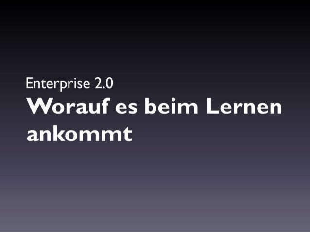 Enterprise 2.0 - Worauf es beim Lernen ankommt