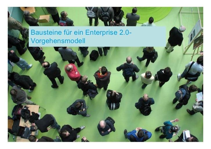 Bausteine für ein Enterprise 2.0-Vorgehensmodell