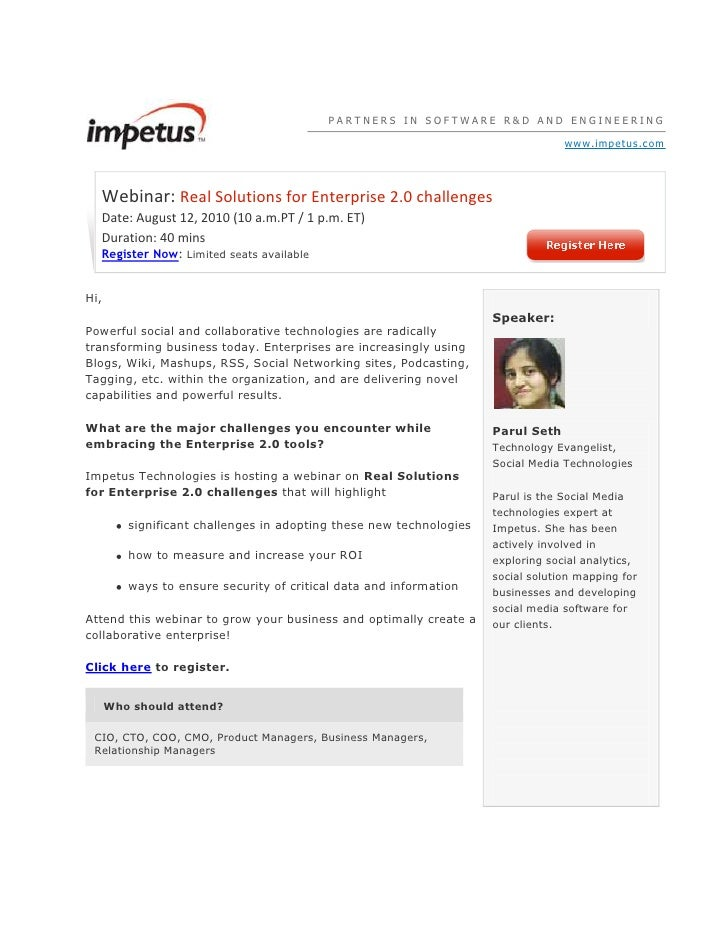 PARTNERS IN SOFTWARE R&D AND ENGINEERINGwww.impetus.comWebinar:Real Solutions for Enterprise 2.0 challengesDate: August 1...