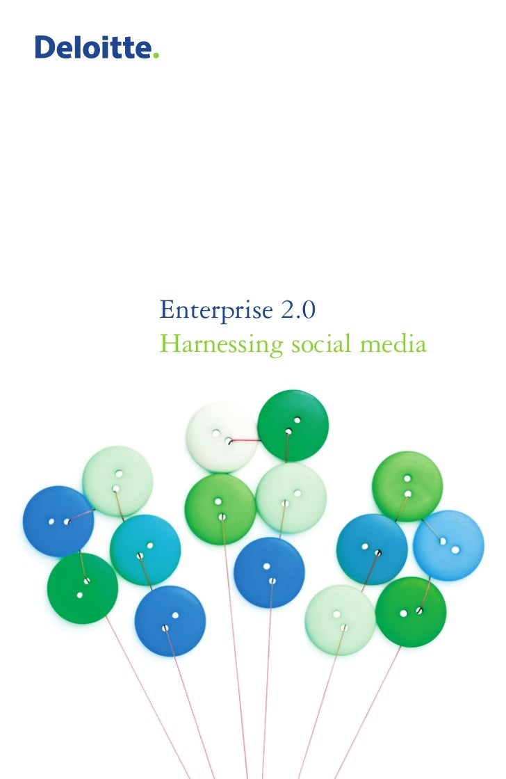 Enterprise 2.0Harnessing social media
