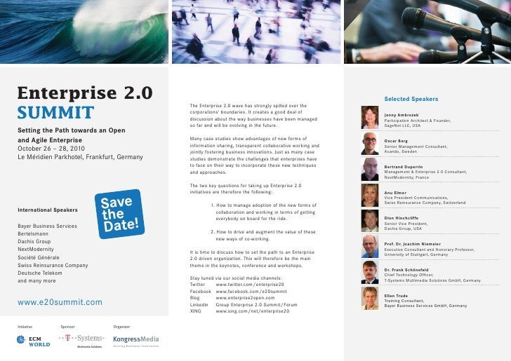 Enterprise 2.0                                               The Enterprise 2.0 wave has strongly spilled over the        ...