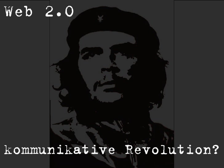 Web 2.0     kommunikative Revolution?