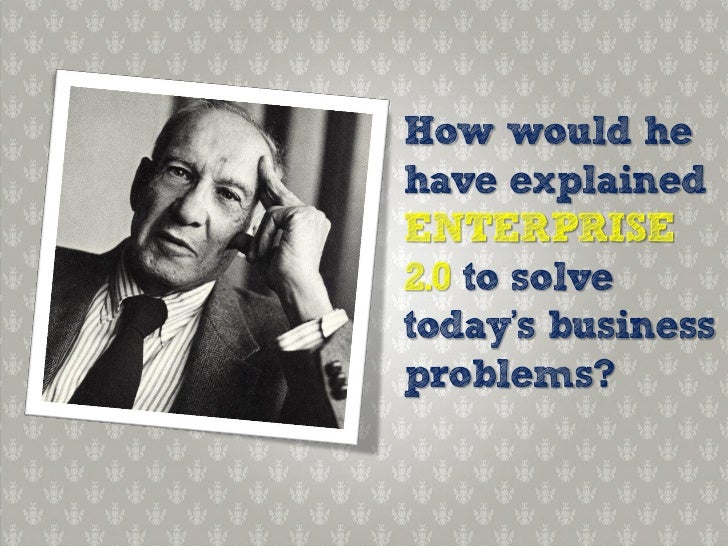 What if Peter Drucker Taught Enterprise 2.0 Strategy? Slide 3