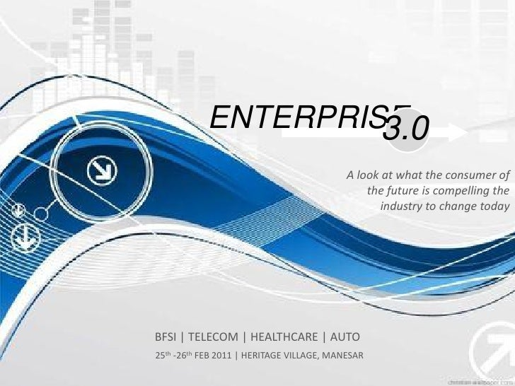 ENTERPRISE                    3.0                                           A look at what the consumer of                ...