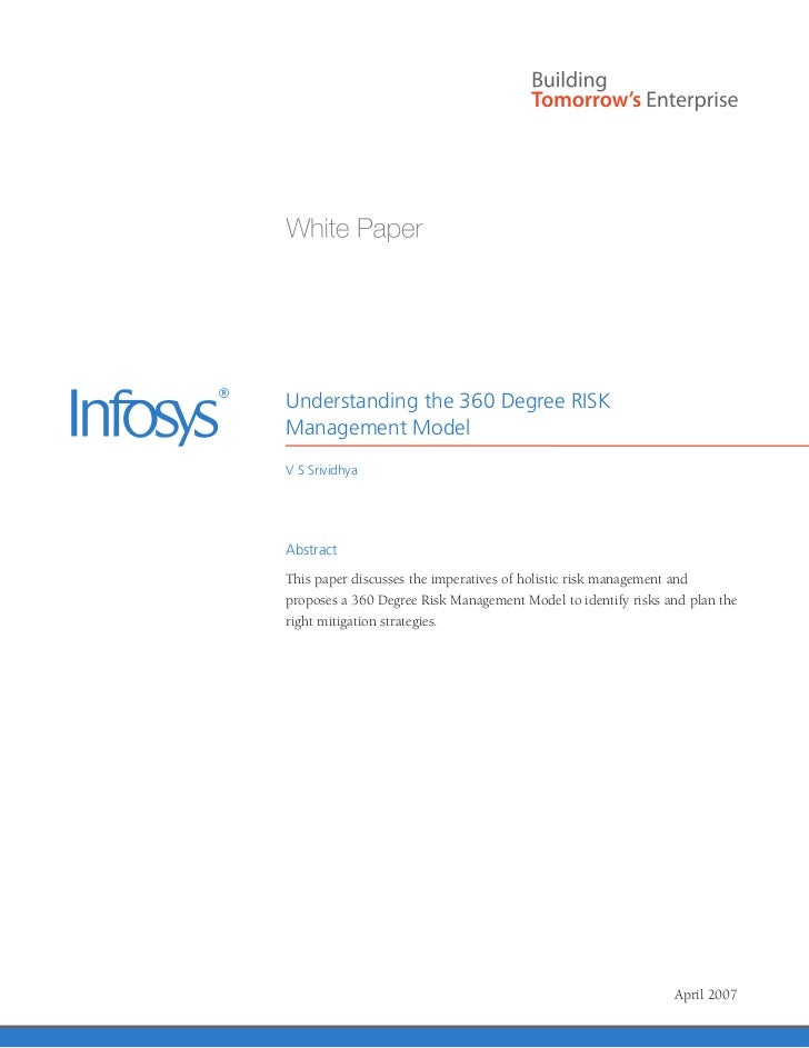 Understanding the 360 Degree RISKManagement ModelV S SrividhyaAbstractThis paper discusses the imperatives of holistic ris...