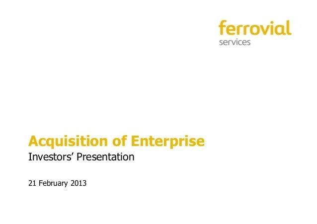 Acquisition of EnterpriseInvestors' Presentation21 February 2013                            1
