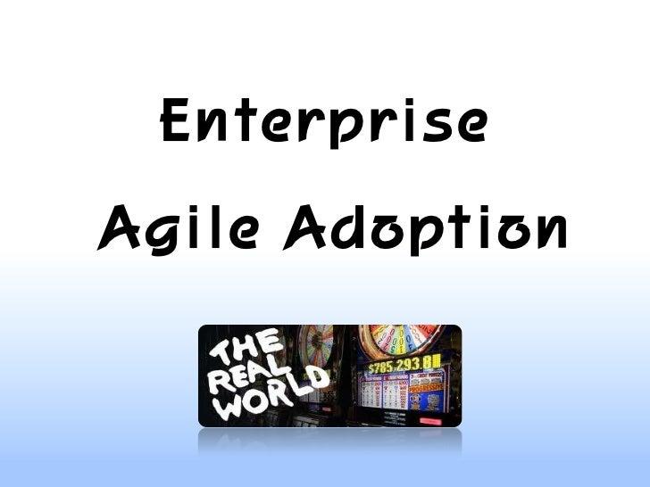 EnterpriseAgile Adoption