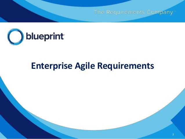 Enterprise agile requirements 2 638gcb1380028431 2 copyright 2013 blueprint software systems malvernweather Gallery