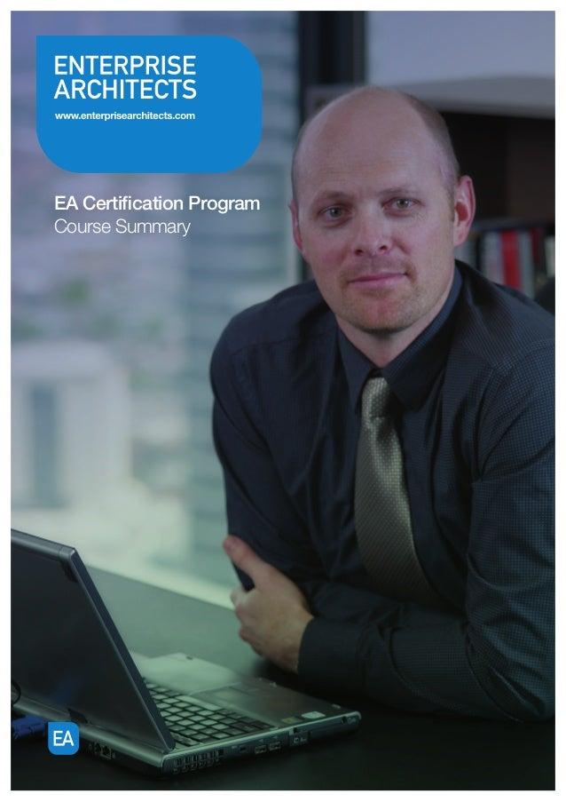 EA Certification Program Course Summary