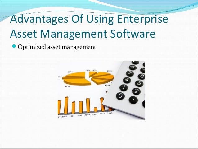 Advantages Of Using EnterpriseAsset Management SoftwareOptimized asset management