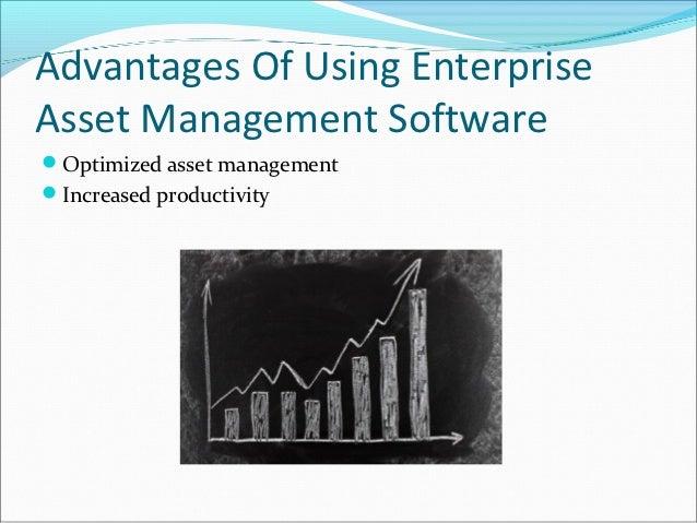 Advantages Of Using EnterpriseAsset Management SoftwareOptimized asset managementIncreased productivity
