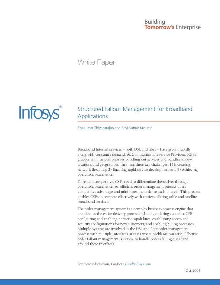Structured Fallout Management for BroadbandApplicationsSivakumar Thiyagarajan and Ravi Kumar KusumaBroadband Internet serv...