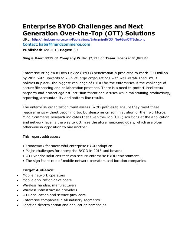 Enterprise BYOD Challenges and Next    Generation Over-the-Top (OTT) Solutions    URL: http://mindcommerce.com/Publication...