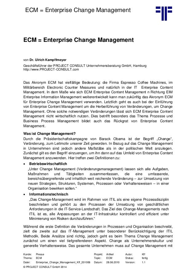 ECM = Enterprise Change Management Kunde: Kunde: Presse Projekt: Artikel Autor: Kff Thema: ECM Topic: ECM Status: fertig D...