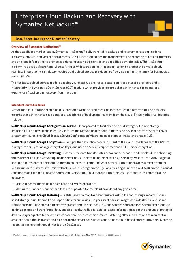 DATASHEET▶ Enterprise Cloud Backup & Recovery with Symantec NetBackup