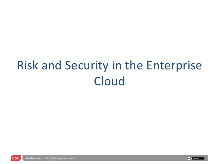 Risk and Security in the Enterprise Cloud