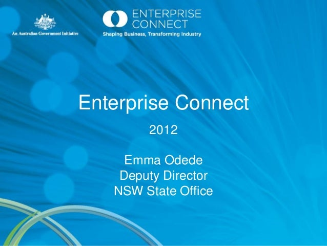 Enterprise Connect        2012     Emma Odede    Deputy Director   NSW State Office