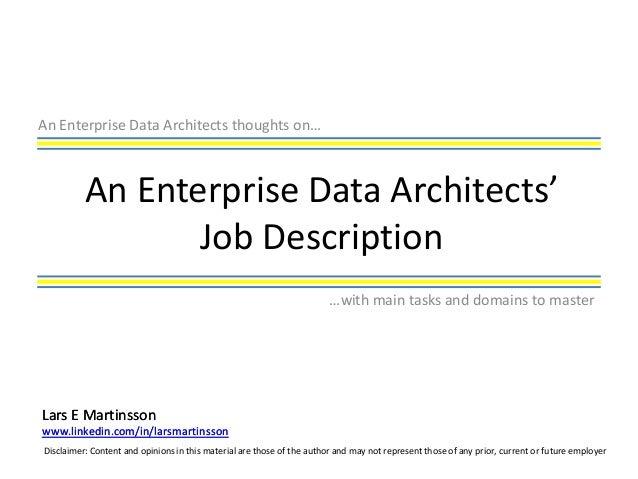 Enterprise Data Architect Job Description. An Enterprise Data Architects  Thoughts Onu2026 An Enterprise Data Architectsu0027 ...
