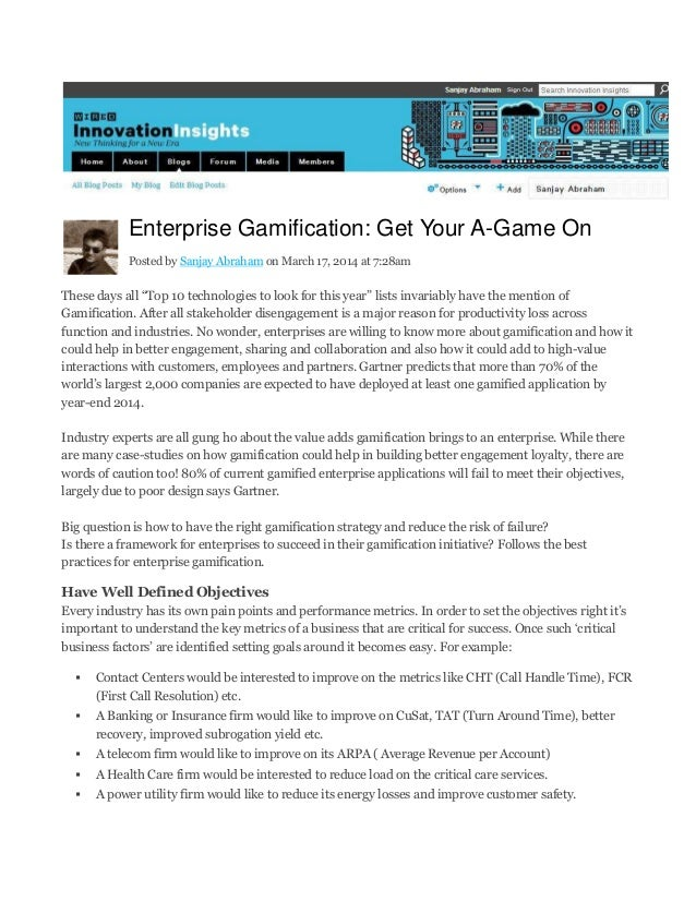 """Enterprise Gamification: Get Your A-Game On Posted by Sanjay Abraham on March 17, 2014 at 7:28am These days all """"Top 10 te..."""